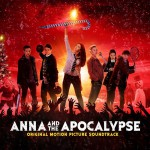Buy Anna And The Apocalypse (Original Motion Picture Soundtrack)