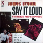 Buy Say It Loud, I'm Black and I'm Proud