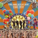 Buy The Greatest Day: Take That Present The Circus Live CD 2