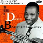 Buy The Spirit Of New Orleans: The Genius Of Dave Bartholomew CD1