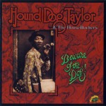 Purchase Hound Dog Taylor & the Houserockers Beware Of The Dog! (Live)