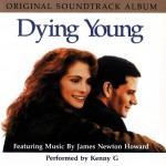Purchase James Newton Howard Dying Young (With Kenny G)