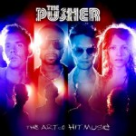 Purchase The Pusher The Art Of Hit Music