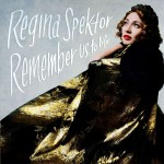 Purchase Regina Spektor Remember Us To Life (Deluxe Edition)