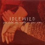 Buy You Held The World In Your Arms (CDS) CD1