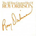 Buy The All-Time Greatest Hits Of Roy Orbison