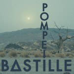 Purchase Bastille Pompeii (EP)