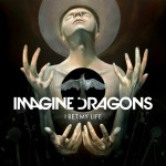 Purchase Imagine Dragons I Bet My Life (CDS)