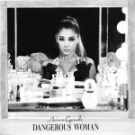 Buy Dangerous Woman (Japanese Special Price Edition)