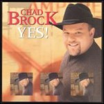 Purchase Chad Brock Yes!