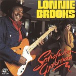 Purchase Lonnie Brooks Satisfaction Guaranteed