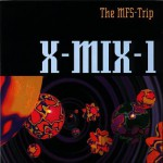 Purchase VA X-Mix 1 - The Mfs-Trip