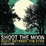 Purchase Jeffrey Foucault Shoot The Moon Right Between The Eyes