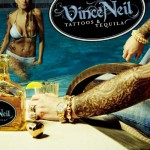 Purchase Vince Neil Tattoos & Tequila