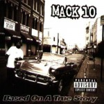 Purchase Mack 10 Based On A True Story