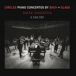 Buy Circles - Piano Concertos By Bach + Glass