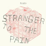 Buy Stranger To The Pain