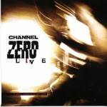 Purchase Channel Zero Live