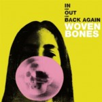 Purchase Woven Bones In And Out And Back Again