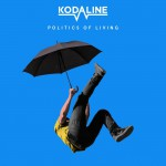 Purchase Kodaline Politics of Living