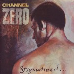 Purchase Channel Zero Stigmatized For Life