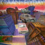 Purchase kraan Flyday (Remastered 2005)