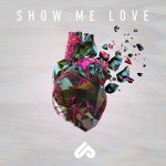 Buy Show Me Love (Feat. Michelle Buzz) (EP)