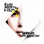 Purchase Clare Bowditch And The New Slang Modern Day Addiction