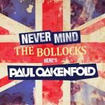 Buy Never Mind The Bollocks... Here's Paul Oakenfold CD1