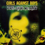 Purchase Girls Against Boys Venus Luxure No. 1 Baby