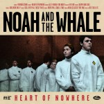 Purchase Noah And The Whale Heart Of Nowhere