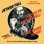 Buy Too Old To Rock 'N' Roll: Too Young To Die! (Deluxe Edition) CD1