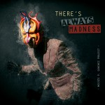 Buy There's Always Madness