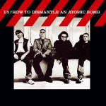 Buy How To Dismantle An Atomic Bomb (Limited Edition)