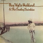 Buy Ray Wylie Hubbard & The Cowboy Twinkies