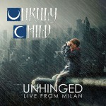 Buy Unhinged: Live From Milan
