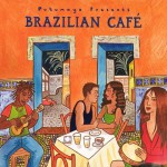 Buy Putumayo presents Brazilian Cafe