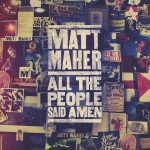 Purchase Matt Maher All The People Said Amen