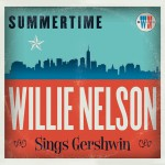 Buy Summertime: Willie Nelson Sings Gershwin
