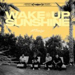 Buy Wake Up, Sunshine