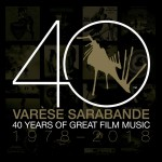 Buy Varèse Sarabande: 40 Years Of Great Film Music 1978-2018 CD1