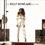 Buy The Kelly Rowland Edition (EP)