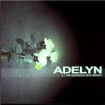 Purchase Adelyn All Systems Are Down