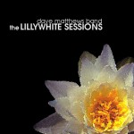 Buy The Lillywhite Sessions