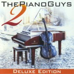 Purchase The Piano Guys The Piano Guys 2 (Deluxe Edition)