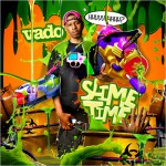 Purchase Vado Slime Time