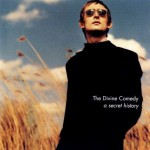 Purchase The Divine Comedy A Secret History: Best Of The Divine Comedy (Limited Edition With Book)