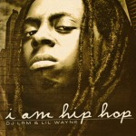 Buy I Am Hip Hop Bootleg