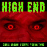 Buy High End (Feat. Future & Young Thug) (CDS)