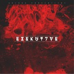 Buy Exekut7Ve (EP)